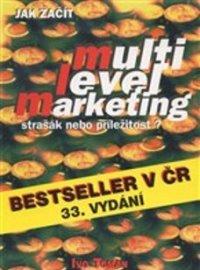 Kniha Jak začít - MLM strašák nebo příležitost od autora Ivo Toman.