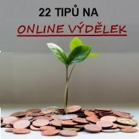 Rostlina s drobnými penězi a nadpisem 22 tipů na online výdělek.